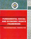 FUNDAMENTAL SOCIAL AND ECONOMIC RIGHTS FRAMEWORK